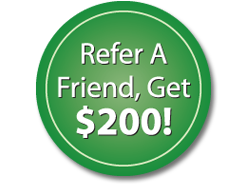 Refer A Friend & Get $200!
